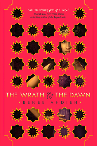 The cover of The Wrath and The Dawn.